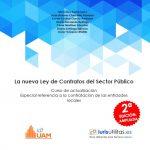 SEGUNDA EDICIÓN DE LA NUEVA LEY DE CONTRATOS DEL SECTOR PÚBLICO. EDITORIAL IURISUTILITAS.ES